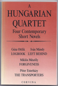 John Batki - English translation of 20th Century Hungarian literature - A Hungarian Quartet (1991)
