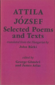 John Batki - English translation of 20th Century Hungarian literature - Attila Jozsef Selected Poems (1976)