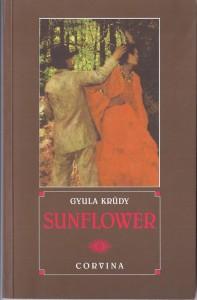 John Batki - English translation of 20th Century Hungarian literature - Krudy, SUNFLOWER (1997)