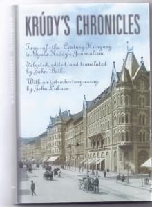 John Batki - English translation of 20th Century Hungarian literature - Krudy's Chronicles (2000)